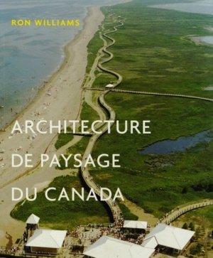 Architecture de paysage du Canada - presses de l'universite de montréal - 9782760632592 -