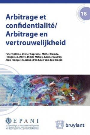 Arbitrage et confidentialité - bruylant - 9782802742302 -