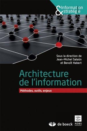 Architecture de l'information - de boeck superieur - 9782804191405 -