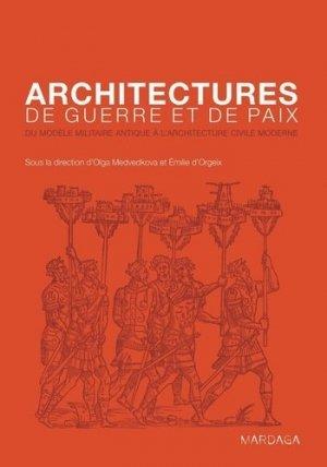 Architectures de guerre et de paix - mardaga - 9782804701536 -