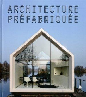 Architecture préfabriquée   Instant house - place des victoires - 9782809916331 -