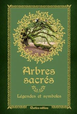 Arbres sacrés - Rustica - 9782815313698 -