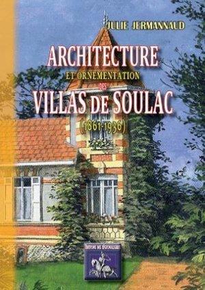 Architecture et ornementation des villas de Soulac (1861-1936) - des regionalismes - 9782824000374 -
