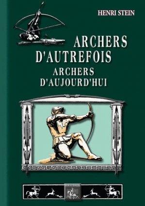 Archers d'autrefois, archers d'aujourd'hui - des regionalismes - 9782824010151 -