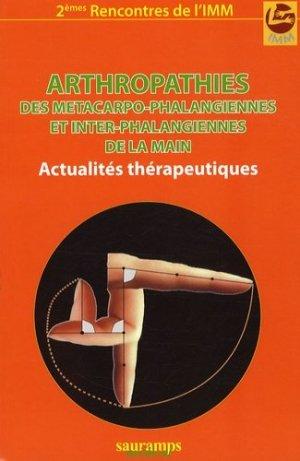 Arthropathies des métacarpo-phalangiennes et inter-phalangiennes de la main - sauramps medical - 9782840235873