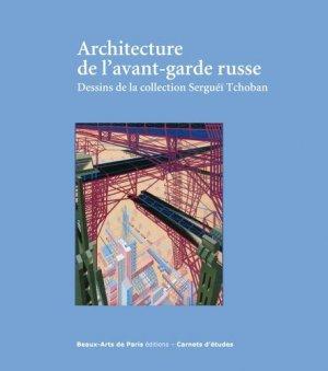 Architecture de l'avant-garde russe - ecole nat sup beaux arts - 9782840565185 -