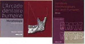 Arcade dentaire humaine + Variations morphologiques des dents - cdp - 9782843612459 -