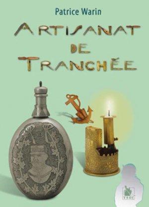 Artisanat de tranchée Tome II - ysec - 9782846730617 -