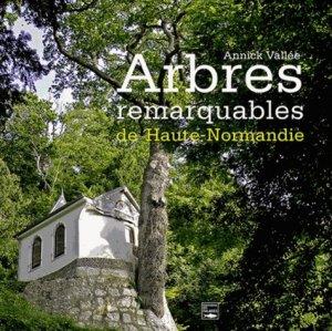 Arbres remarquables de Haute-Normandie - des falaises - 9782848111247