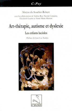 Art-thérapie, autisme et dyslexie - du cygne - 9782849243732 -