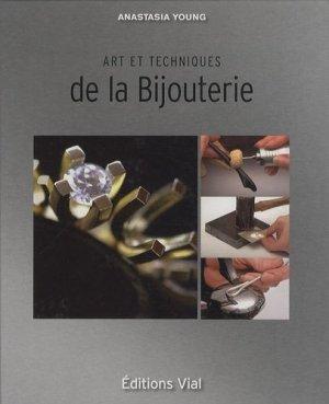 Art et techniques de la Bijouterie - vial - 9782851011534 -