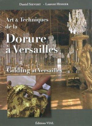 Art et technique de la dorure à Versailles - vial - 9782851011572 -