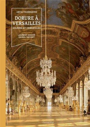Art et techniques - Dorures à Versailles - vial - 9782851012487 -