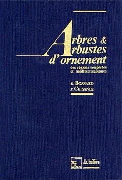 Arbres & Arbustes d'ornement des régions tempérées & méditerranéennes - lavoisier / tec et doc - 9782852062320 -
