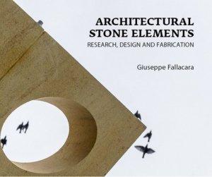 Architectural stone elements - presses de l'ecole nationale des ponts et chaussees - 9782859785086 -