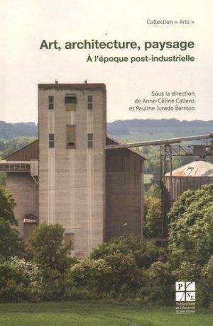 Art, architecture, paysage - publications de l'universite de saint-etienne - 9782862726724 -