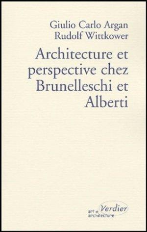 Architecture et perspective chez Brunelleschi et Alberti  - verdier - 9782864324218 -