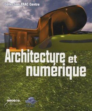 Architecture et numérique. Avec 1 CD-ROM - Canopé - CRDP d'Orléans-Tours - 9782866301859 -