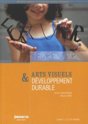 Arts visuels & développement durable - Canopé - CRDP de Paris - 9782866312954 -