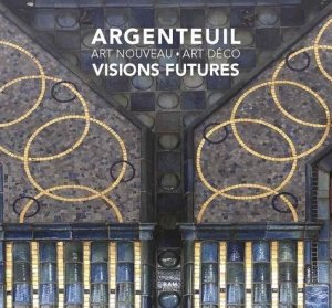 Argenteuil, visions futures - archives d'architecture moderne - 9782871433460 -