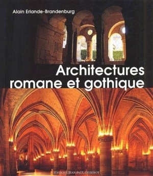 Architecture romane et gothique - gisserot - 9782877475914 -