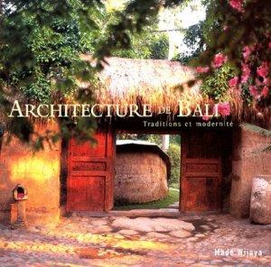 Architecture de Bali. Traditions et modernité - Pacifique - 9782878680973 -