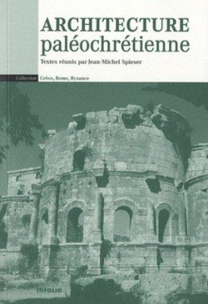 Architecture paléochrétienne - Infolio - 9782884741699 -
