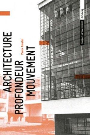 Architecture - Profondeur - Mouvement - infolio - 9782884744959 -