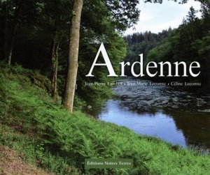 Ardenne - Editions Noires Terres - 9782900446157 -
