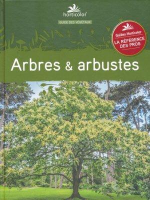 Arbres et arbustes - horticolor - 9782904176388 -