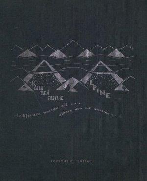 Architecture alpine . En cinq parties et trente dessins - du linteau  - 9782910342265 -