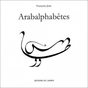 Arabalphabêtes - Editions du Jasmin - 9782912080738 -