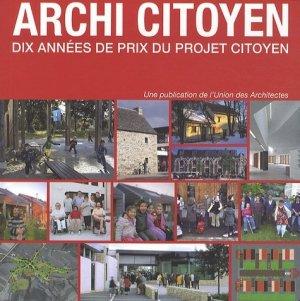 Archi citoyen Dix années de prix du Projet citoyen - pc  - 9782912683816 -