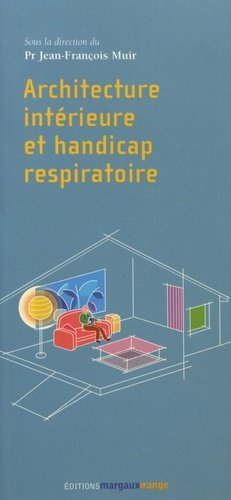 Architecture intérieure et handicap respiratoire - margaux orange - 9782914206235 -
