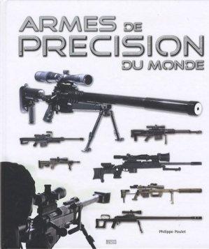 Armes de précision du monde - Mission Spéciale Productions - 9782916357294 -