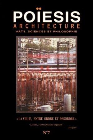 Architecture ; Arts, sciences et philosophie - Editions Poïésis - 9782917138083 -