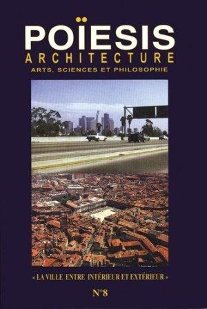 Architecture ; Arts, sciences et philosophie - Editions Poïésis - 9782917138090 -