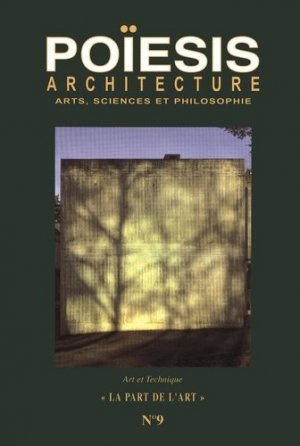 Architecture ; Arts, sicences et philosophie - Editions Poïésis - 9782917138106 -