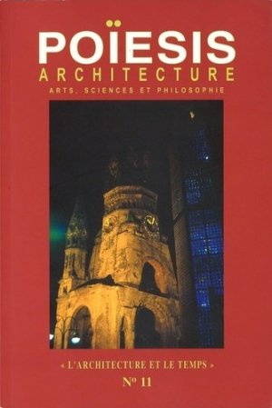 Architecture ; Arts, sciences et philosophie - Editions Poïésis - 9782917138120 -