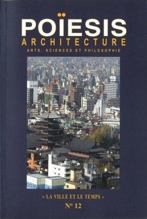Architecture ; Arts, sciences et philosophie - Editions Poïésis - 9782917138137 -