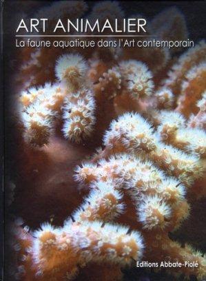 Art animalier. Tome 5, La faune africaine dans l'art contemporain - Editions Abbate-Piolé - 9782917500156 -