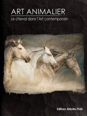Art animalier - Editions Abbate-Piolé - 9782917500217 -