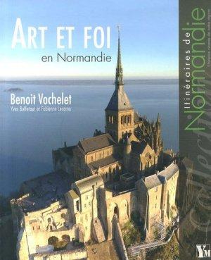 Art et foi en Normandie - Ysec Médias - 9782919091324 -