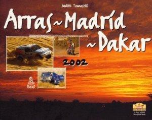 Arras-Madrid-Dakar 2002 - Chronosports - 9782940125982 -