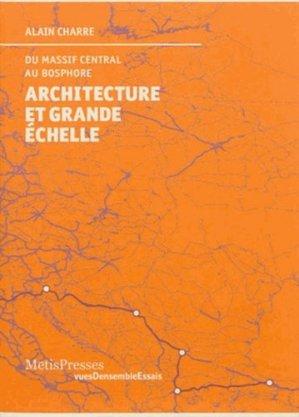 Architecture et grande échelle - metispresses - 9782940406685 -