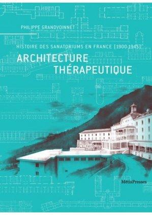 Architecture thérapeutique - metispresses - 9782940406777 -
