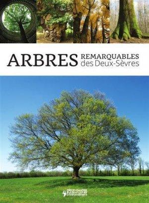Arbres Remarquables Des Deux Sevres - deux sevres nature et environnement - 9782952997263
