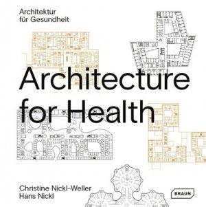 Architecture for Health - braun - 9783037682586 -
