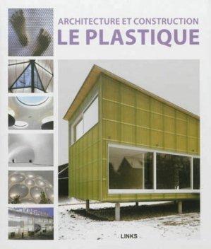 Architecture et construction - Le plastique - links - 9788415123774 -