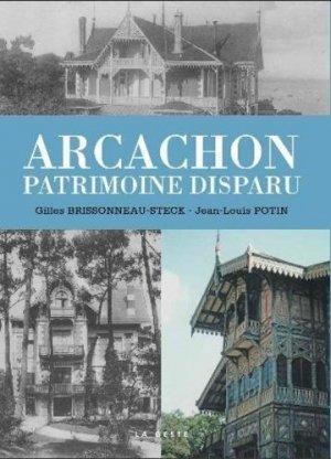 Arcachon - patrimoine disparu - geste - 9791035306038 -